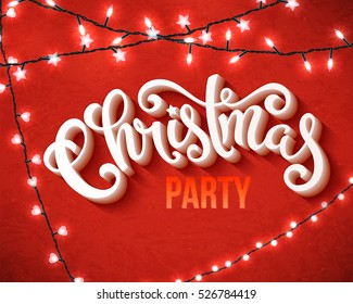 Christmas party poster with hand-drawn lettering and christmas lights, vector illustration