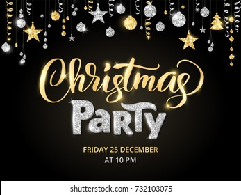 Christmas party poster template, gold and silver on black. Hand written lettering, sparkling typography. Glitter border, garland with hanging balls and ribbons.