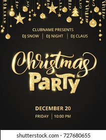 Christmas party poster template. Hand written lettering, sparkling typography. Golden glitter border, garland with hanging balls and ribbons.
