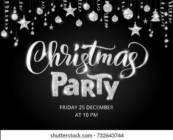 Christmas party poster template, silver on black. Hand written lettering, sparkling typography. Glitter border, garland with hanging balls and ribbons.
