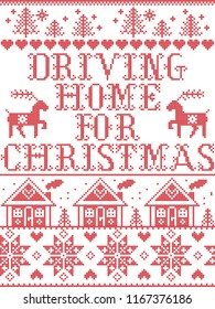 Christmas pattern Driving home for Christmas carol vector seamless pattern inspired by Nordic culture festive winter in cross stitch with heart, snowflake, snow ,Christmas tree,  reindeer, Christmas o