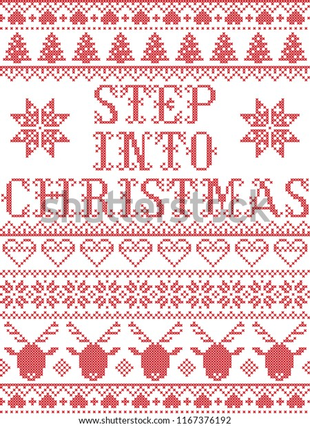 Step Into Christmas.Christmas Pattern Step Into Christmas Carol Stock Vector