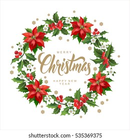 Christmas Postcard with  Wreath Made of Holly Berry, White Flowers, Poinsettia and Snowflakes with Calligraphic Inscription in the Middle. Party Invitation or Greeting Card.