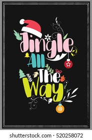Christmas Quote. Jingle all the Way.