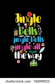 Christmas quote, lettering. Print Design Vector illustration. Jingle bells, jingle bells, jingle all the way.