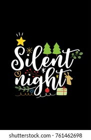 Christmas quote, lettering. Print Design Vector illustration. Silent night.