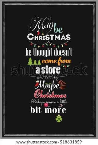 christmas quote maybe christmas he thought does not come from a store maybe christmas perhaps - Where Does Christmas Come From