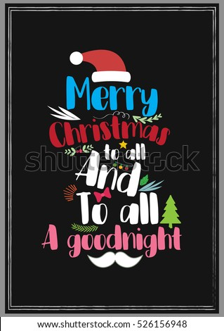 christmas quote merry christmas to all and to all a goodnight - Merry Christmas To All And To All A Good Night
