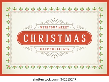 Christmas retro typographic and flourishes ornament decoration. Merry Christmas holidays wish greeting card and vintage background. Happy new year message. Vector illustration