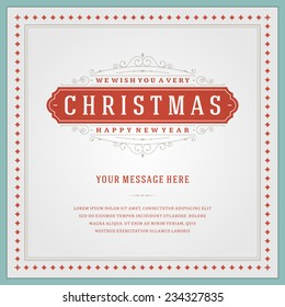 Christmas retro typography and ornament decoration. Merry Christmas holidays wish greeting card design and vintage background. Happy new year message. Vector illustration.