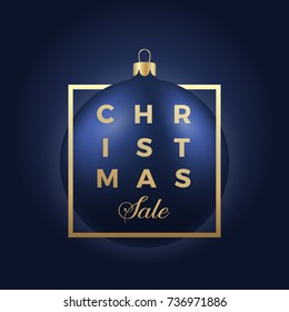 Christmas Sale Banner or Sticker. Blue Ball on Classy Dark Background with Golden Modern Typography.