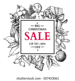 Christmas sale banner. Vector hand drawn illustration with holly, mistletoe, poinsettia, pine cone, sock, toy, ball. Engraved xmas greeting card. Great for voucher, coupon, offer,discount
