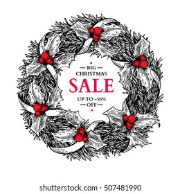 Christmas sale banner. Vector hand drawn illustration with wreath, holly, mistletoe, fir tree branches and ribbon. Engraved traditional xmas element. Great for voucher, coupon, card, offer, discount