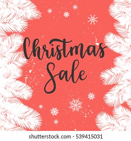 Christmas sale card, label, banner. Vector winter holiday background with calligraphy, tree branches.