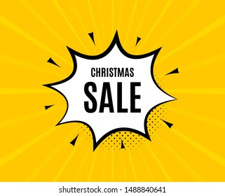 Christmas Sale. Chat speech bubble. Special offer price sign. Advertising Discounts symbol. Yellow vector banner with bubble. Christmas sale text. Chat badge. Colorful background. Vector