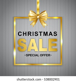 Christmas sale discount  banner on knitted texture background. Text in golden frame with bow. Vector illustration.