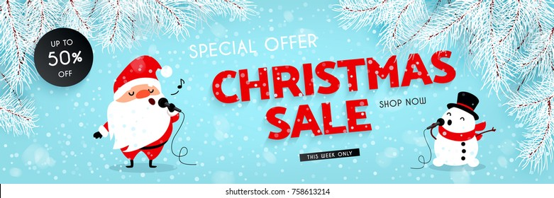 Christmas sale, discounts. Festive advertising banner with fun New Year characters. Santa Claus and Snowman singing into the microphone. Snow, Branches of the Christmas tree. Vector illustration