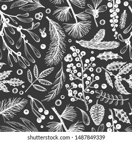 Christmas seamless pattern. Hand drawn vector winter plants background. Coniferous, holly, mistletoe design template. Vintage style illustrations on chalk board