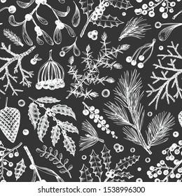 Christmas seamless pattern. Hand drawn vector winter plants background. Coniferous, holly, mistletoe design template. Retro style illustrations on chalk board