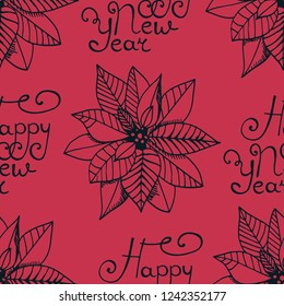 Christmas seamless pattern handwritten happy new year poinsettia, Euphorbia beautiful