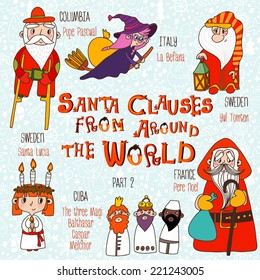Christmas set - Santa Clauses from Around the World. Part 2: Pope Pascual, La Befana, Pere Noel, Santa Lucia, Yul Tomten and The three Magi: Balthasar, Caspar, Melchior