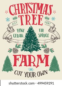 Christmas tree farm, cut your own. Hand-lettering vintage sign with hand-drawn christmas trees