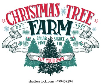 Christmas tree farm, cut your own. Hand-lettering vintage sign with hand-drawn christmas trees isolated on white background