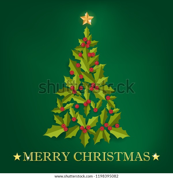 Christmas Tree Holly Leaves Berries Merry Stock Vector