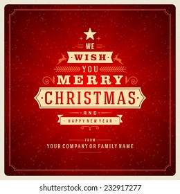 Christmas tree retro typographic and ornament decoration. Merry Christmas holidays wish greeting card and vintage background. Happy new year message. Vector illustration Eps 10.