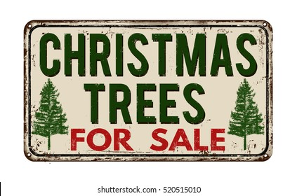 Christmas tree for sale vintage rusty metal sign on a white background, vector illustration
