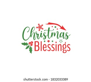 Christmas vintage Design. Christmas blessings. T-Shirt Typography Design. Vector Illustration Symbol Icon Design.