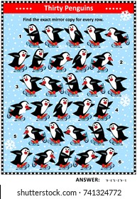 Christmas, winter or New Year IQ training visual puzzle: Match the pairs - find the exact mirror copy for every row of skating penguins. Answer included.
