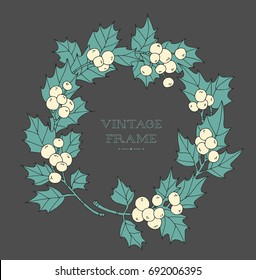 Christmas wreath holly berries isolated. Vintage floral vector artwork. Forest wild plant. Hand drawn. Holiday concept for greeting card, branding, logo label. Pastel colors.