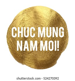 chuc mung nam moi happy new year in vietnamese language golden circle vector illustration isolated on