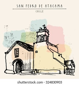 Church of San Pedro, San Pedro de Atacama, Chile. Vintage artistic hand drawn postcard in vector