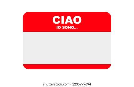 Ciao, Io Sono... Hello, I am in Italian, Sticker Vector, Templates