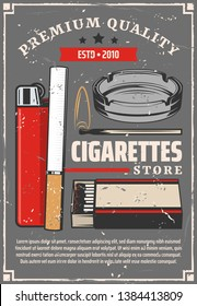 Cigarettes and tobacco store retro poster. Vector cigarettes with lighter and fire flame of match, ashtray and premium quality star ribbon label, tobacco production factory