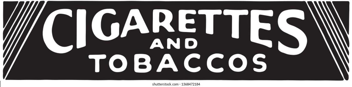 Cigarettes And Tobaccos  - Retro Ad Art Banner