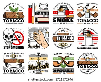 Cigars and cigarettes tobacco shop icons, hookah lounge bar vector sign. Stop smoking skull warning sign, premium quality Havana cigars and tobacco leaves for smoke pipe, lighter, ashtray and matches