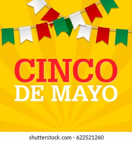 Cinco De Mayo background for a celebration held on May 5. Mexican holiday template in colors of national flag. Vector bunting decoration Garland, pennants on a rope for party celebration special event