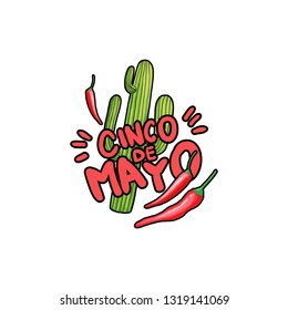 Cinco de Mayo hand drawn stylized lettering. Green saguaro cactus and red hot chili pepper cartoon isolated clipart. Cacti and chilli drawing. Mexican festive greeting card, poster flat design element