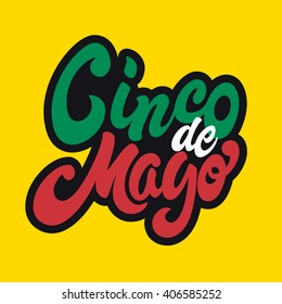 Cinco De Mayo hand drawn lettering design EPS 8 vector royalty free stock illustration perfect for advertising, poster, announcement, invitation, party, greeting card, fiesta, bar, restaurant, menu
