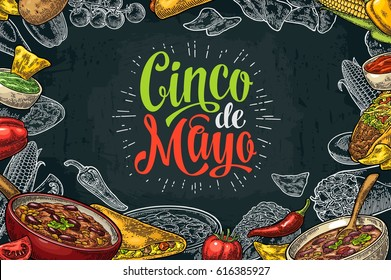 Cinco de Mayo lettering and mexican food with Guacamole, Quesadilla, Enchilada, Burrito, Tacos, Nachos, Chili con carne and ingredient. Vector vintage engraved illustration on dark background