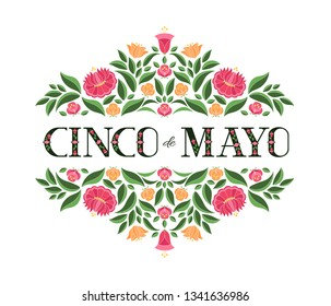Cinco de Mayo, National Day, 5 May, illustration vector. Floral background with flowers pattern from traditional Mexican embroidery ornament for banner, flyer, poster, cover, tourist card design.