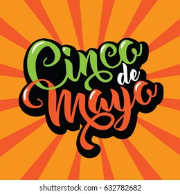 Cinco de Mayo poster design with hand lettering and burst - symbols of Mexican holiday celebrated on the fifth (cinco) of May (Mayo). EPS 10 vector.