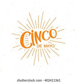Cinco de Mayo vector illustration. 5 of May holiday vector. Cinco de Mayo holiday banner.  Mexican holiday lettering.