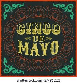 Cinco de mayo - vintage mexican traditional holiday design - vector poster card