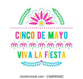 Cinco de Mayo. Viva la fiesta. Mexican holiday poster template. Papel picado banner with floral pattern.