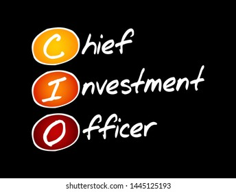CIO - Chief Investment Officer acronym, business concept background