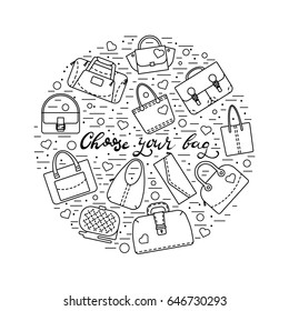 "Circle collage with different womens bags, lines, hearts,  dots, and lettering ""Choose your bag"" in middle. Black and white color. Vector illustration."